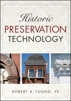 Historic Preservation Technology 9780471788362