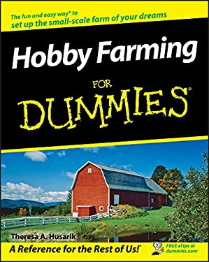 Hobby Farming for Dummies 9780470281727