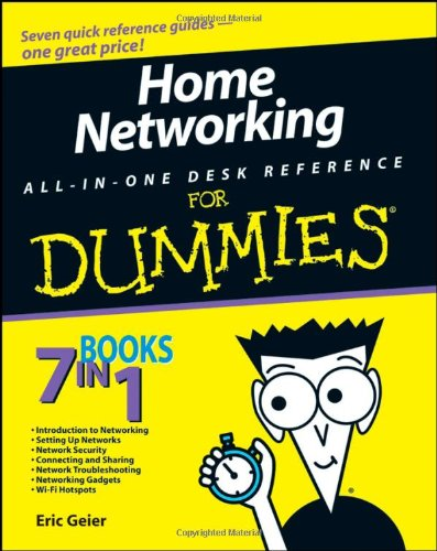 Home Networking All-In-One Desk Reference for Dummies 9780470275191