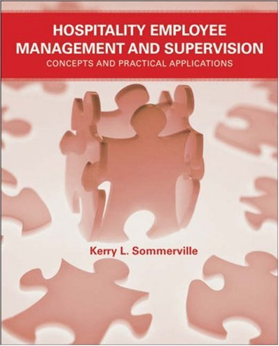 Hospitality Employee Management and Supervision: Concepts and Practical Applications 9780471745228
