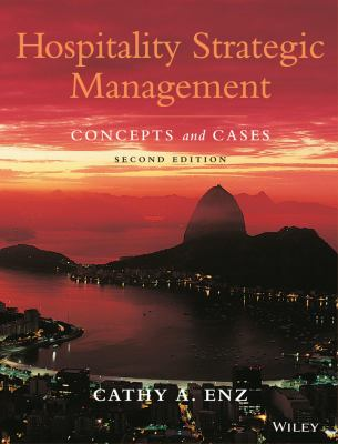 Hospitality Strategic Management: Concepts and Cases 9780470083598