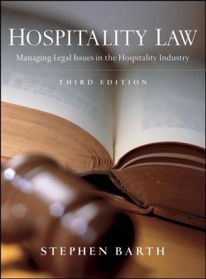 Hospitalty Law: Managing Legal Issues in the Hospitality Industry 9780470083765