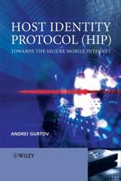Host Identity Protocol (HIP): Towards the Secure Mobile Internet 1538150