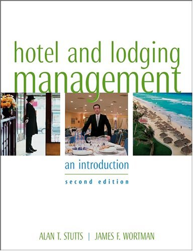 Hotel and Lodging Management: An Introduction - 2nd Edition