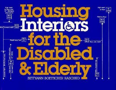 Housing Interiors For The Disabled And Elderly