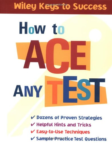 How to Ace Any Test 9780471431565