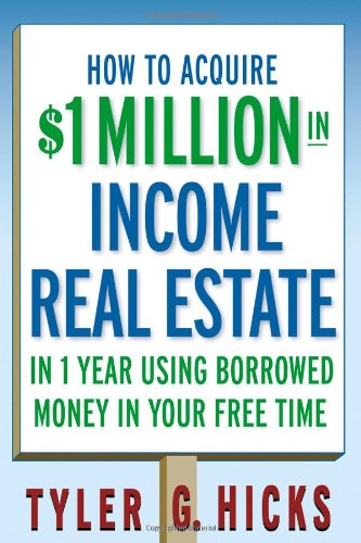 How to Aquire $1 Million in Income Real Estate 9780471751694