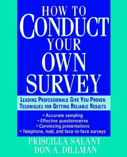 How to Conduct Your Own Survey 9780471012672
