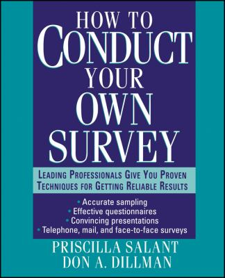 How to Conduct Your Own Survey 9780471012733