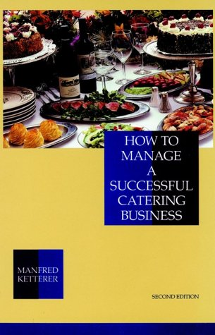 How to Manage a Successful Catering Business 9780471284208