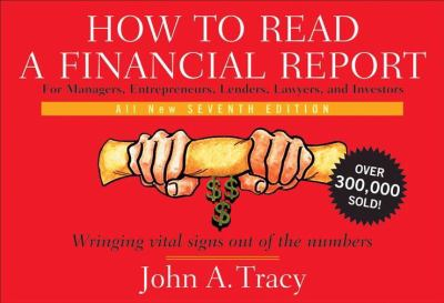 How to Read a Financial Report: Wringing Vital Signs Out of the Numbers 9780470405307