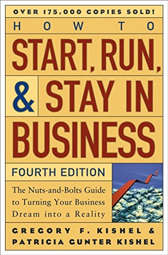 How to Start, Run, and Stay in Business 9780471247739