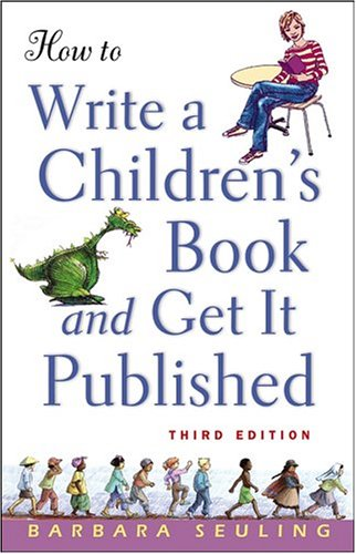 How to Write a Children's Book and Get It Published 9780471676195