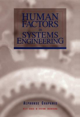 Human Factors in Systems Engineering 9780471137825