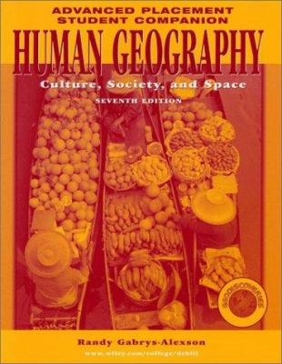 Human Geography, Advanced Placement Student Companion: Culture, Society, and Space 9780471273585