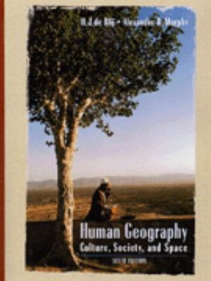 Human Geography: Culture, Society, and Space 9780471242086