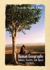 Human Geography: Culture, Society, and Space 9780471355953