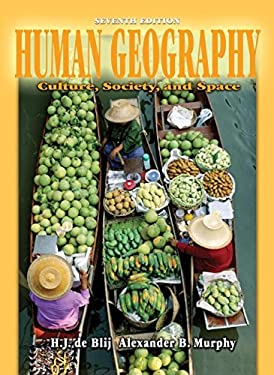 Human Geography: Culture, Society, and Space 9780471441076
