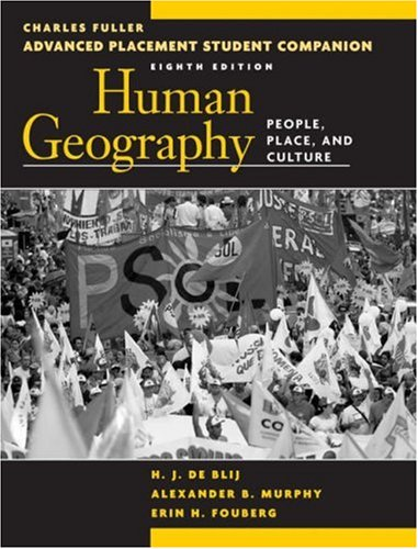 Human Geography: People, Place, and Culture: Advanced Placement Student Companion 9780470054604