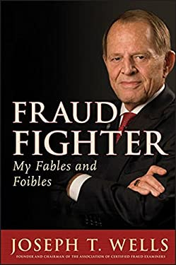 Fraud Fighter: My Fables and Foibles 9780470610701