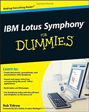 IBM Lotus Symphony for Dummies [With CDROM] 9780470290798