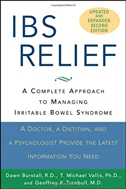 IBS Relief: A Complete Approach to Managing Irritable Bowel Syndrome 9780471775478