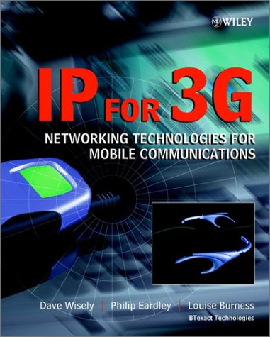 IP for 3G: Networking Technologies for Mobile Communications 9780471486978