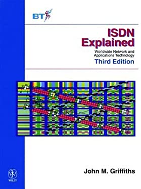 ISDN Explained: Worldwide Network and Applications Technology 9780471979050