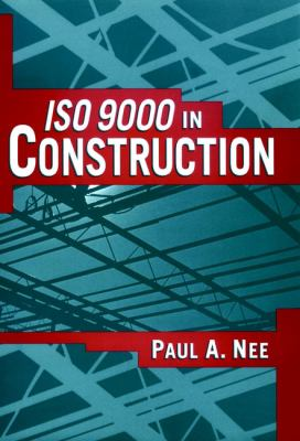 ISO 9000 in Construction 9780471121213