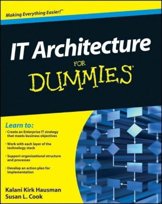 IT Architecture for Dummies 9780470554234