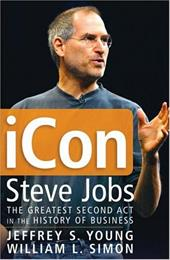 Icon Steve Jobs: The Greatest Second ACT in the History of Business 1571081