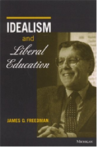 Idealism and Liberal Education 9780472106929