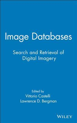 Image Databases: Search and Retrieval of Digital Imagery 9780471321163