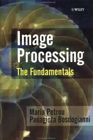 Image Processing: The Fundamentals 9780471998839