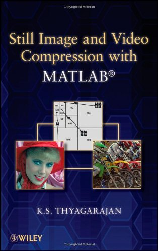 Still Image and Video Compression with MATLAB 9780470484166