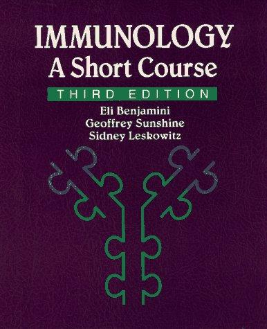 Immunology: A Short Course 9780471597919