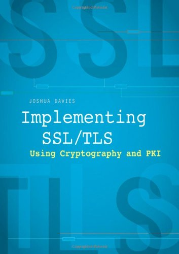 Implementing SSL/TLS Using Cryptography and PKI 9780470920411