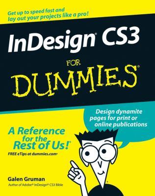 InDesign CS3 for Dummies 9780470118658
