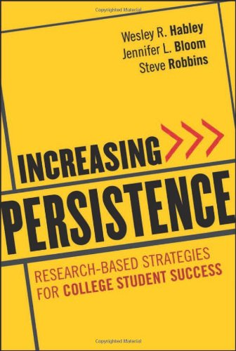 Increasing Persistence: Research-Based Strategies for College Student Success 9780470888438