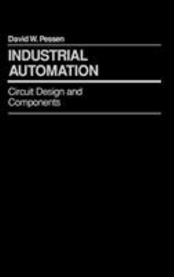 Industrial Automation: Circuit Design and Components 9780471600718