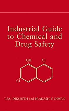 Industrial Guide to Chemical and Drug Safety 9780471236986