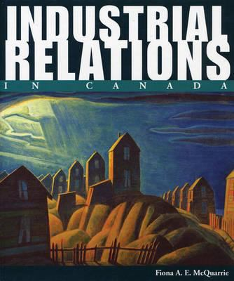 Industrial Relations in Canada 9780470831557