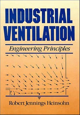 Industrial Ventilation: Engineering Principles 9780471637035