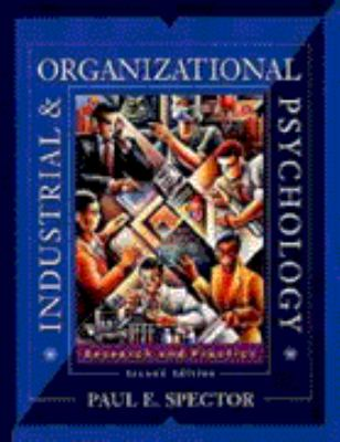 Industrial and Organizational Psychology: Research and Practice - 2nd Edition