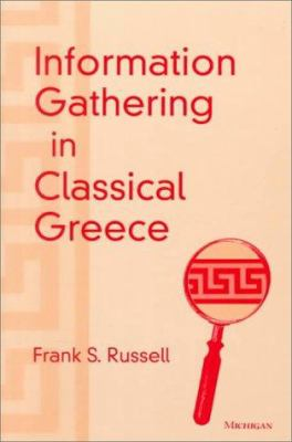 Information Gathering in Classical Greece 9780472110643