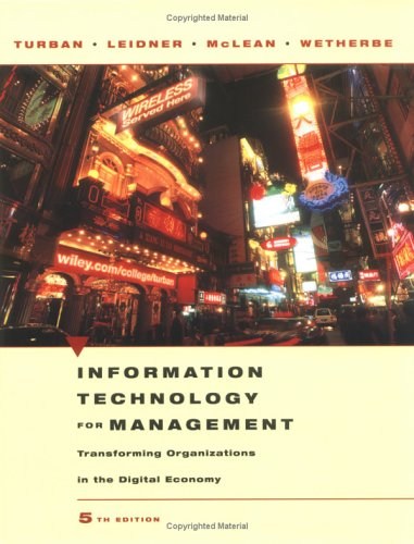 Information Technology for Management: Transforming Organizations in the Digital Economy 9780471705222