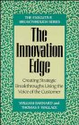 The Innovation Edge: Creating Strategic Breakthroughs Using the Voice of the Customer 9780471131960