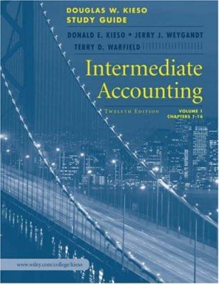 Intermediate Accounting, Study Guide, Volume I, Chapters 1 - 14 9780471749592