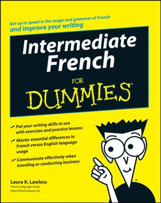 Intermediate French for Dummies 9780470187685