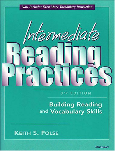 Intermediate Reading Practices, 3rd Edition: Building Reading and Vocabulary Skills 9780472030132